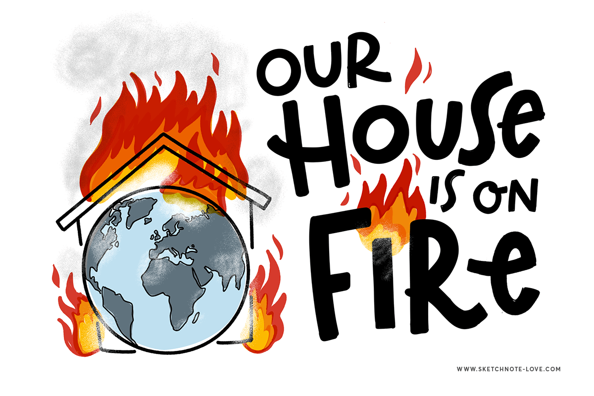 Sketchnote Our house is on fire